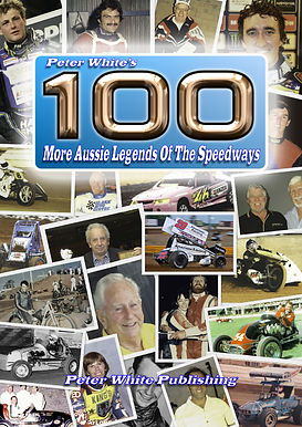 100 More Aussie Legends Of The Speedways