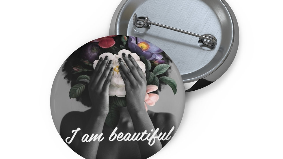 """I am beautiful"" pin"