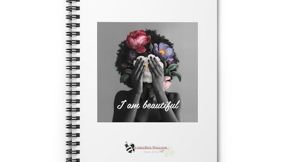 """I am beautiful"" Spiral Notebook"