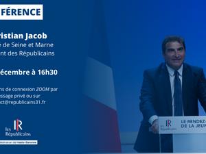 📌 Le Président Christian Jacob en visioconférence avec Les Républicains 31 !