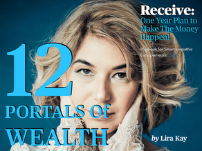 12 Portals of Wealth - Take Your Transformational Business to the New Highs