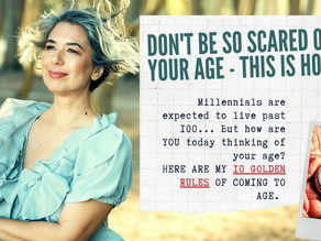 How to Gracefully Accept Your Age - Work with Your Fears & Set the New Standards
