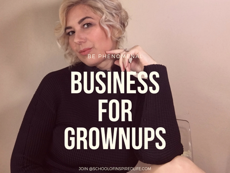 Business For Grownups: Activating Masculine and Feminine via Building Your Coaching Business