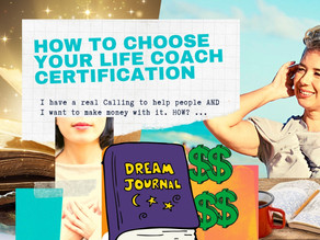 How to Choose Your Life Coach Certification