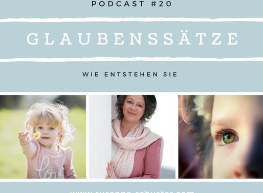 Der neue Podcast über Glaubenssätze ist da!