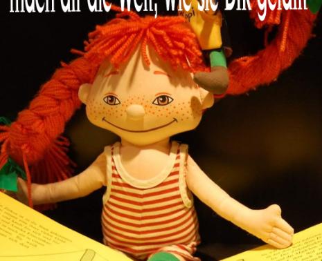 Mach es wie Pippi Langstrumpf
