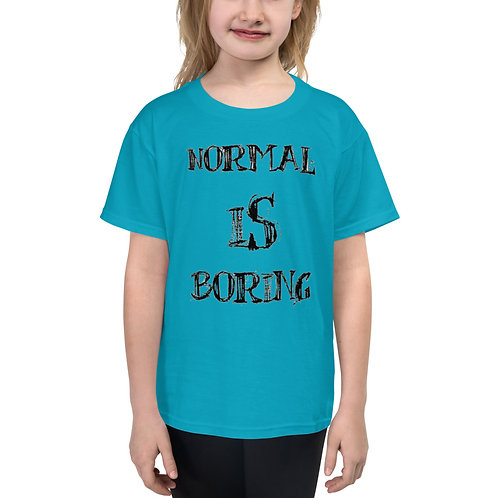 """Normal is Boring"" Youth Short Sleeve T-Shirt"