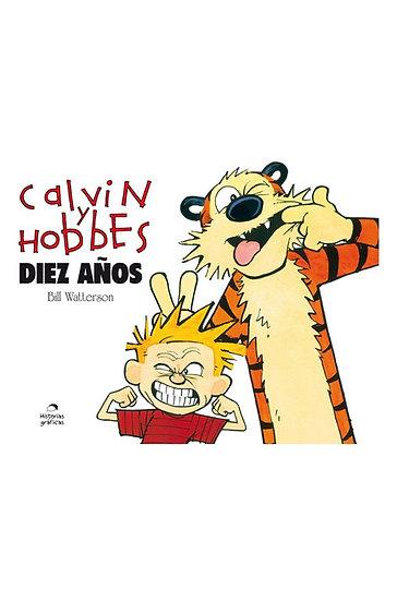 CALVIN & HOBBES: 10 AÑOS. WATTERSON, B.