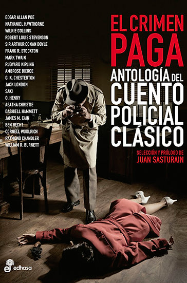 EL CRIMEN PAGA: ANTOLOGÍA DEL CUENTO POLICIAL CLÁSICO. VV.AA.