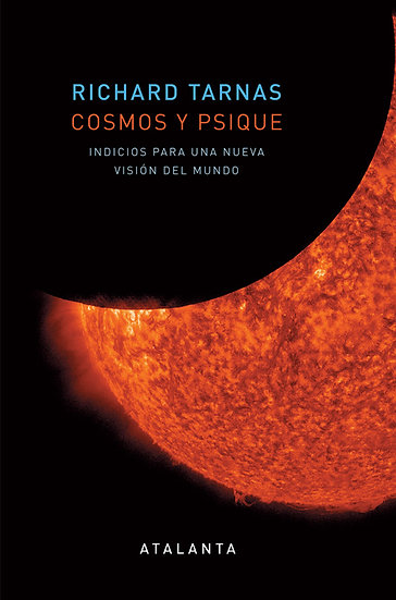 COSMOS Y PSIQUE. TARNAS, RICHARD