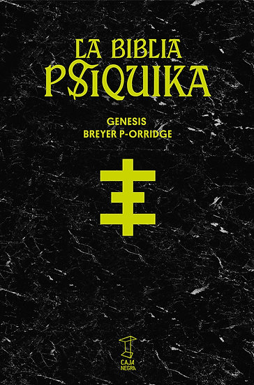LA BIBLIA PSÍQUIKA. BREYER P-ORRIDGE, GENESIS