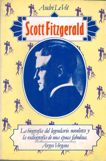 SCOTT FITZGERALD. LE VOT, ANDRÉ