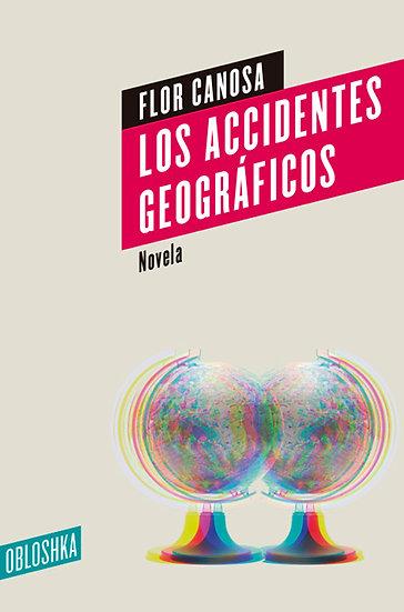 LOS ACCIDENTES GEOGRÁFICOS. CANOSA, FLOR