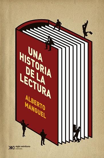 UNA HISTORIA DE LA LECTURA. MANGUEL, ALBERTO