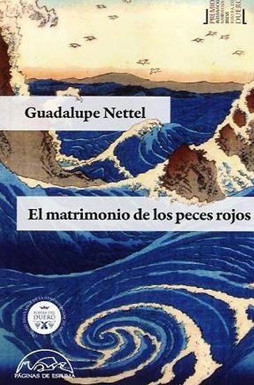 EL MATRIMONIO DE LOS PECES ROJOS. NETTEL, GUADALUPE