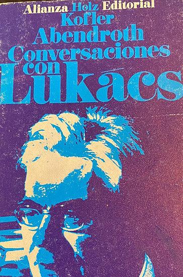 CONVERSACIONES CON LUKACS. ABENDROTH, KOFLER