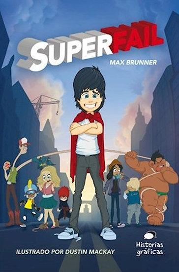 SUPERFAIL. BRUNNER, MAX