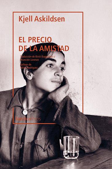 EL PRECIO DE LA AMISTAD. ADKILDSEN, KJELL