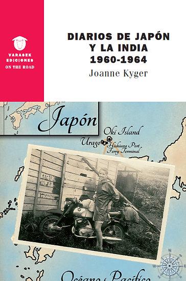 DIARIO DE JAPÓN Y LA INDIA 1960-1964. KYGER, JOANNE
