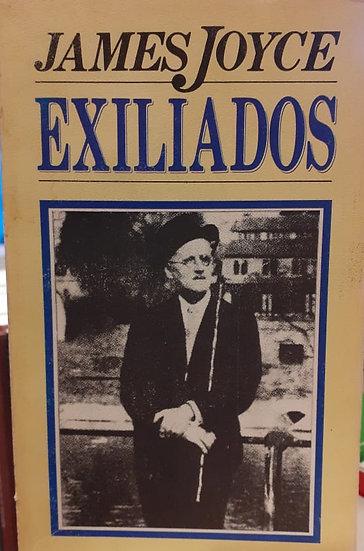 EXILIADOS. JOYCE, JAMES