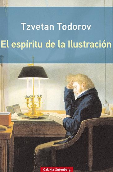 EL ESPÍRITU DE LA ILUSTRACIÓN. TODOROV, TZVETAN