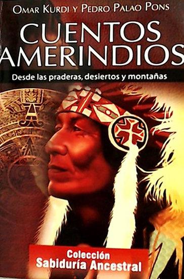 CUENTOS AMERINDIOS. KURDI, OMAR - PALAO PONS, PEDRO