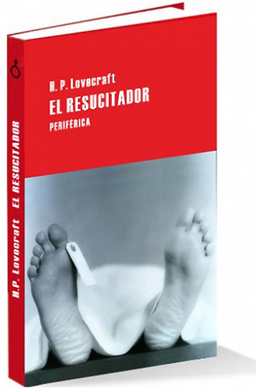 EL RESUCITADOR. LOVECRAFT, H.P.