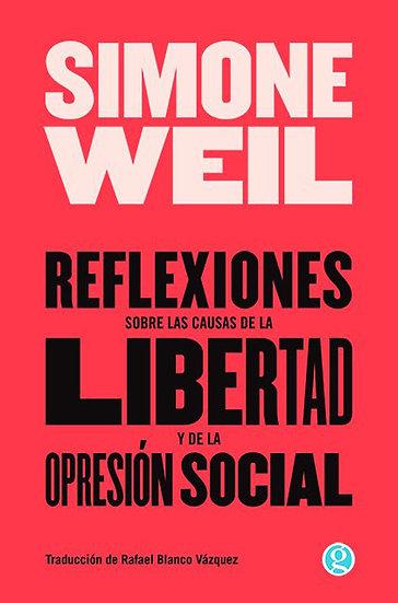 REFLEXIONES SOBRE LAS CAUSAS DE LA LIBERTAD Y DE LA OPRESIÓN SOCIAL. WEIL, S.
