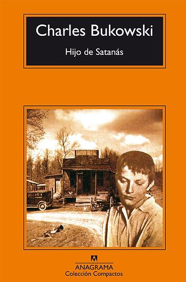 HIJO DE SATANÁS. BUKOWSKI, CHARLES