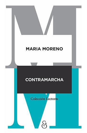 CONTRAMARCHA. MORENO, MARÍA