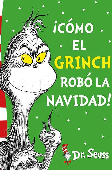 ¡CÓMO EL GRINCH ROBÓ LA NAVIDAD!. DR. SEUSS