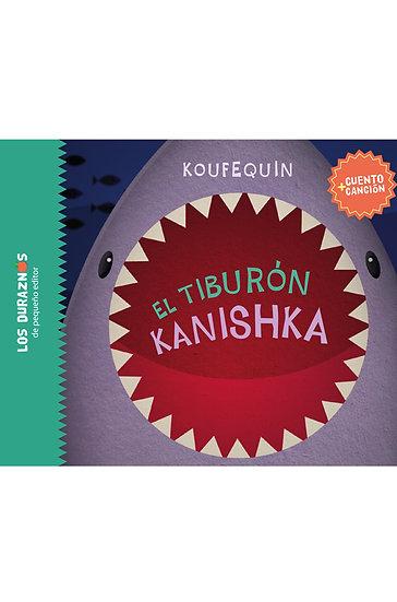 EL TIBURÓN KANISHKA. KOUFEQUIN
