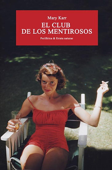 EL CLUB DE LOS MENTIROSOS. KARR, MARY