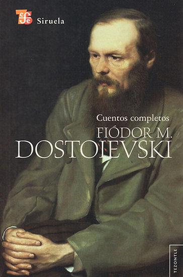 CUENTOS COMPLETOS. DOSTOIEVSKI, FIÓDOR