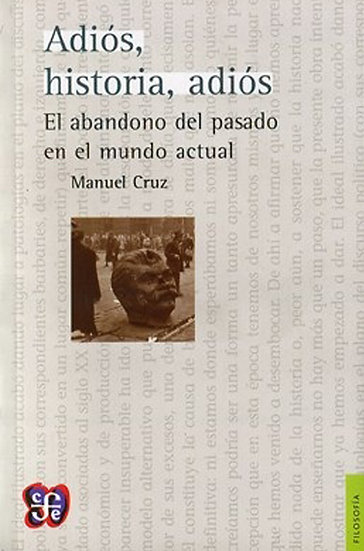 ADIÓS, HISTORIA, ADIÓS. CRUZ, MANUEL