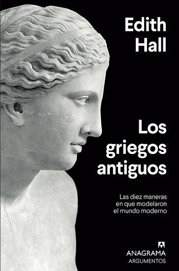 LOS GRIEGOS ANTIGUOS. HALL, EDITH