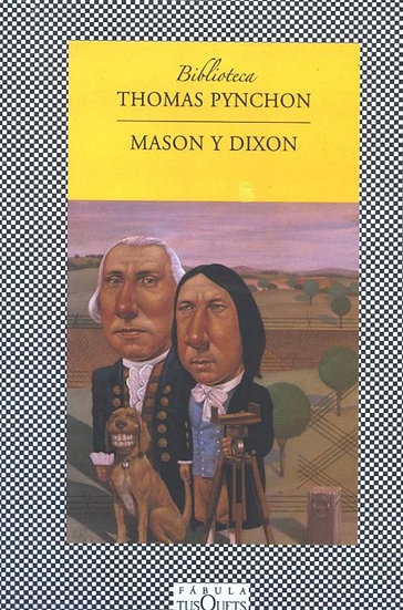 MASON Y DIXON. PYNCHON, THOMAS