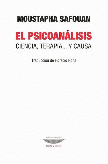 EL PSICOANÁLISIS. SAFOUAN, MOUSTAPHA