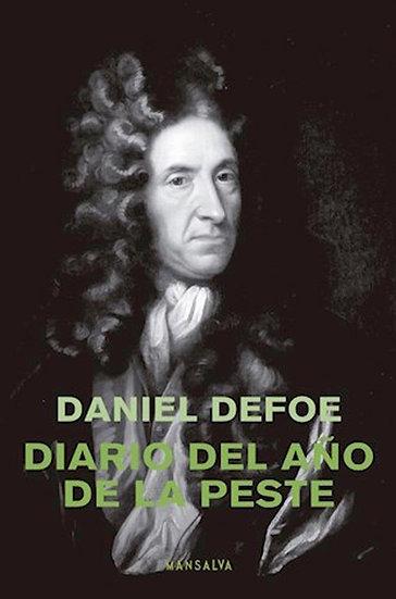 DIARIO DEL AÑO DE LA PESTE. DEFOE, DANIEL