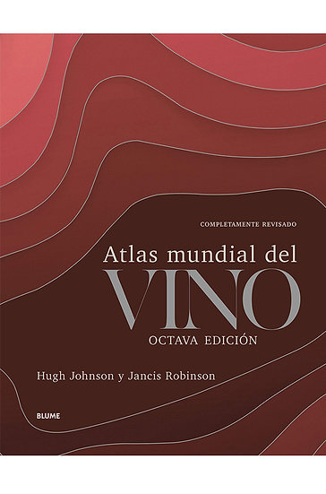 ATLAS MUNDIAL DEL VINO. JOHNSON, HUGH - ROBINSON, JANCIS