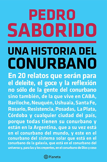 UNA HISTORIA DEL CONURBANO. SABORIDO, PEDRO
