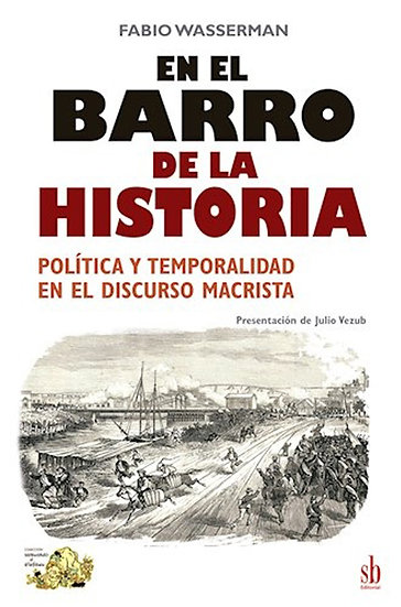 EN EL BARRO DE LA HISTORIA. WASSERMAN, FABIO