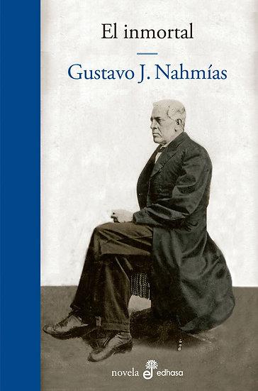 EL INMORTAL. NAHMÍAS, GUSTAVO J.