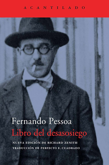 LIBRO DEL DESASOSIEGO. PESSOA, FERNANDO