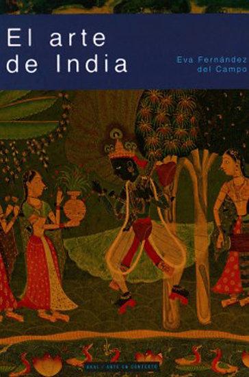 EL ARTE DE LA INDIA. FERNÁNDEZ DEL CAMPO, E.