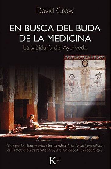 EN BUSCA DEL BUDA DE LA MEDICINA. CROW, DAVID