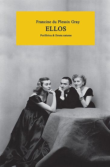 ELLOS. DU PLESSIX GRAY, FRANCINE