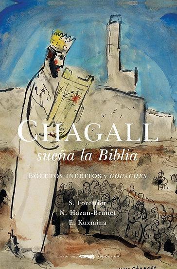 CHAGALL SUEÑA LA BIBLIA. CHAGALL, MARC - VV.AA.