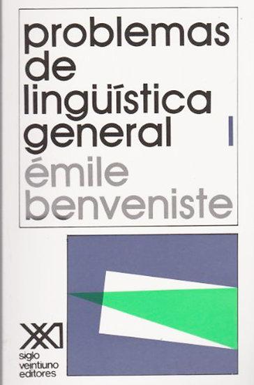 PROBLEMAS DE LINGÜÍSTICA GENERAL (2 TOMOS). BENVENISTE, ÉMILE