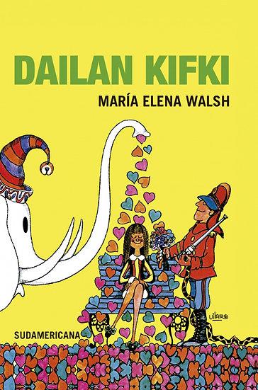 DAILAN KIFKI. WALSH, MARÍA ELENA